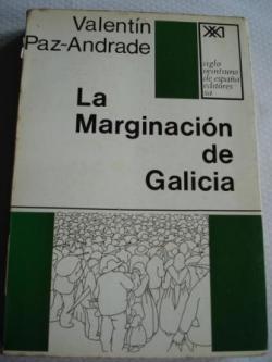 Ver os detalles de:  La marginación de Galicia