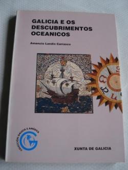 Ver os detalles de:  Galicia e os descubrimentos oceánicos 1991(con profusión de mapas) Edición bilingüe galego-castellano
