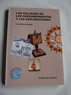 Ver os detalles de:  Los gallegos en los descubrimientos y las exploraciones
