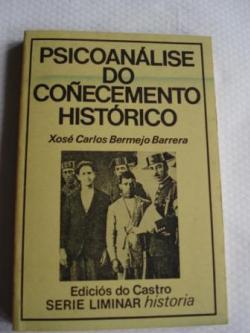 Ver os detalles de:  Psicoanálise do coñecemento histórico