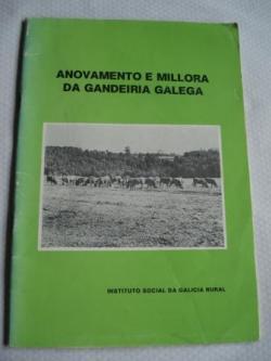 Ver os detalles de:  Anovamento e millora da gandeiría galega