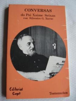 Ver os detalles de:  Coversas do Pai Xaime Seixas con Silvestre G. Xurxo