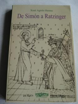 Ver os detalles de:  De Simón a Ratzinger. Vinte séculos de pontificado