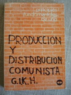 Ver os detalles de:  Principios fundamentales de una producción y distribución comunista