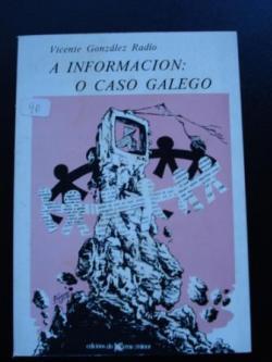 Ver os detalles de:  A información: o caso galego