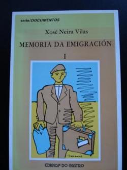 Ver os detalles de:  Memoria da emigración I