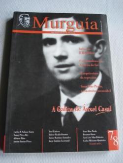 Ver os detalles de:  Murguía. Revista Galega de Historia. números 7-8. Maio-Decembro 2005. A Galiza de Ánxel Casal