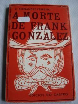 Ver os detalles de:  A morte de Frank González