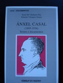 Ver os detalles de:  Ánxel Casal (1895-1936). Textos e documentos