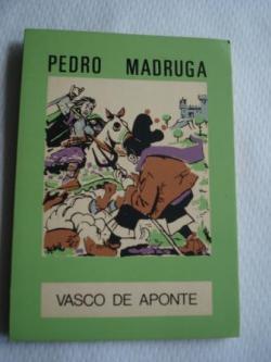 Ver os detalles de:  Pedro Madruga. Colección O moucho, nº 11