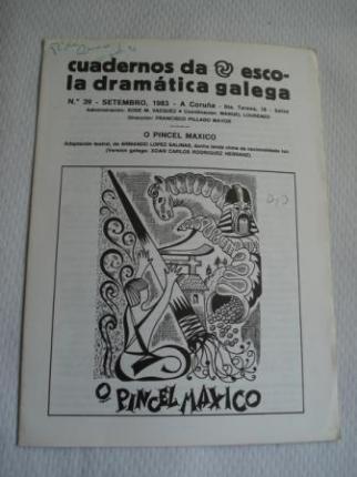 Cuadernos da Escola Dramática Galega. Nº 39 - Setembro, 1983. O pincel máxico (Lenda china) Adaptación de Armando López Salinas - Ver os detalles do produto