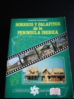Ver os detalles de:  Hórreos y palafitos de la Península Ibérica
