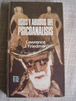 Ver os detalles de:  Usos y abusos del psicoanálisis