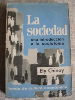 Ver os detalles de:  La sociedad. Una introducción a la sociología