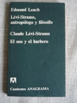 Ver os detalles de:  Levi-Strauss, antropólogo y filósofo / El oso y el barbero