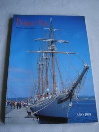 Revista LA CORUÑA. PARAISO DEL TURISMO. Publicación anual. AÑO 1999 - Ver os detalles do produto