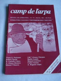 Ver os detalles de:  Camp de l´arpa. Revista de Literatura. Nº 75- Mayo, 1980. Literatura galega contemporánea (1939-1979)