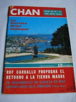 Ver os detalles de:  Revista CHAN. La Revista de los Gallegos. Revista Quincenal. 7 de abril de 1969. Año I. Nº 4