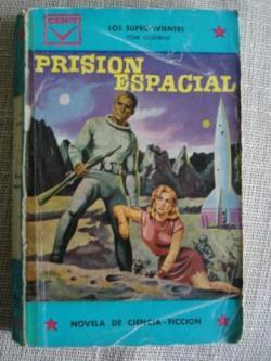 Ver os detalles de:  Prisión espacial (Los supervivientes)