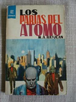 Ver os detalles de:  Los parias del átomo