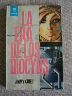 Ver os detalles de:  La era de los Biocybs