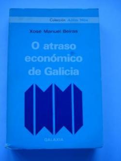 Ver os detalles de:  O atraso económico de Galicia (1ª edición)