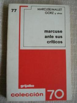 Ver os detalles de:  Marcuse ante sus críticos