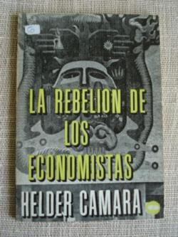 Ver os detalles de:  La rebelión de los economistas