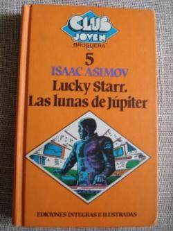 Ver os detalles de:  Lucky Starr. Las lunas de Júpiter