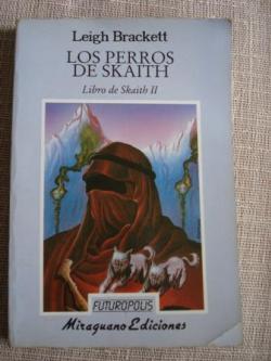 Ver os detalles de:  Libro de Skaith II. Los perros de Skaith
