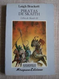 Ver os detalles de:  Libro de Skaith III. Piratas de Skaith