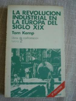 Ver os detalles de:  La revolución industrial en la Europa del siglo XIX