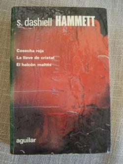 Ver os detalles de:  Cosecha roja / La llave de cristal / El halcón maltés