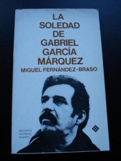 Ver os detalles de:  La soledad de Gabriel García Márquez (Una conversación infinita)