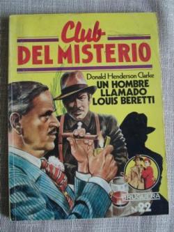 Ver os detalles de:  Un hombre llamado Louis Beretti