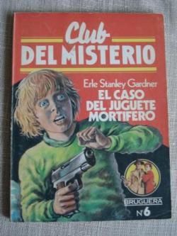 Ver os detalles de:  El caso del juguete mortífero