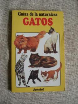 Ver os detalles de:  Guías de la naturaleza. Gatos
