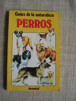 Ver os detalles de:  Guías de la naturaleza. Perros