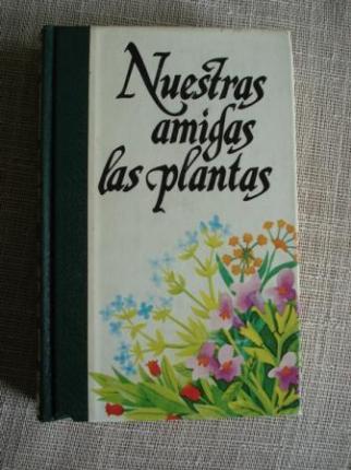 Nuestras amigas las plantas III. Enciclopedia de las plantas - Ver os detalles do produto