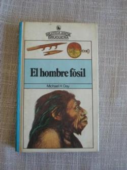 Ver os detalles de:  El hombre fósil