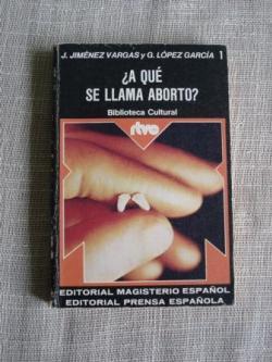 Ver os detalles de:  ¿A qué se llama aborto?