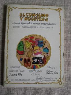 Ver os detalles de:  El consumo y nosotros. Libro de información sobre el consumo humano