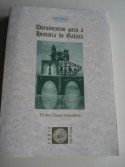Ver os detalles de:  Documentos para a Historia de Galicia