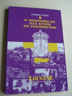 Ver os detalles de:  O mosteiro de San Xusto de Toxosoutos