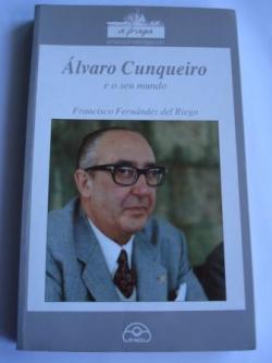 Ver os detalles de:  Álvaro Cunqueiro e o seu mundo (Vivencias e fabulacións)