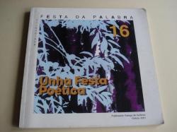 Ver os detalles de:  FESTA DA PALABRA SILENCIADA, Nº 16 - 2001: Unha festa poética