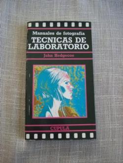 Ver os detalles de:  Manuales de fotografía. Técnicas de laboratorio