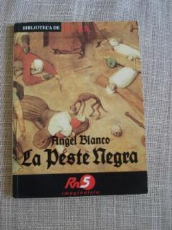 Ver os detalles de:  La peste negra