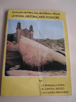 Santuario de Ntra. Sra. de la Barca-Muxía. Leyenda, Historia. Arte, Folklore - Ver os detalles do produto