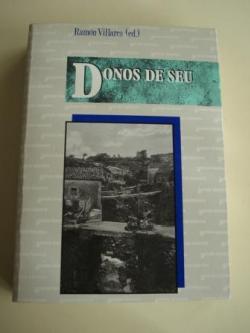 Ver os detalles de:  Donos de seu. Estudios de historia agraria de Galicia